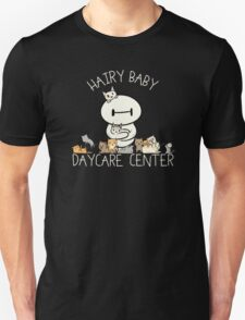 Hairy Baby Daycare Center Unisex T-Shirt