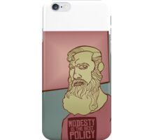 Modesty is the Best Policy iPhone Case/Skin
