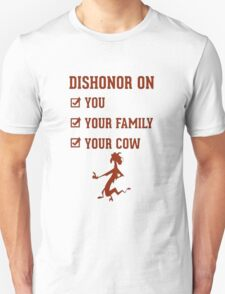 Dishonor on you T-Shirt