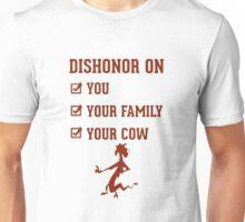 Dishonor on you Unisex T-Shirt
