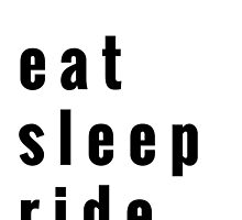 Eat, Sleep, Ride by EmilyHoefman