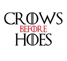 Crows Before Hoes by ImogenLittle