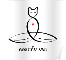"""Stylized Cat Meditator with """"Cosmic Cat"""" in fancy text Poster"""