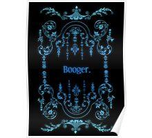 Booger (alternate) Poster