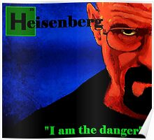 I am the danger. Poster