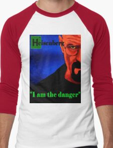 I am the danger. Men's Baseball ¾ T-Shirt