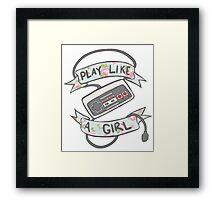 Play Like A Girl!  Framed Print