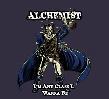 Alchemist - I'm Any Class I Wanna Be Unisex T-Shirt