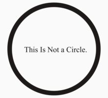 This Is Not a Circle. T-Shirt