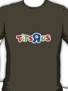 Tits R Us T-Shirt