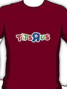 Tits R Us T-Shirt