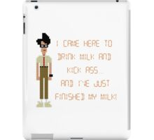 The IT Crowd – I Came Here to Drink Milk and Kick Ass iPad Case/Skin