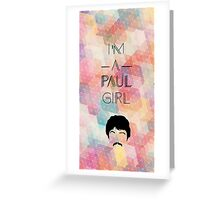 """I'm a Paul girl"" Beatles design Greeting Card"