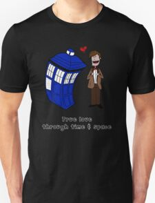 True love through time& space Unisex T-Shirt