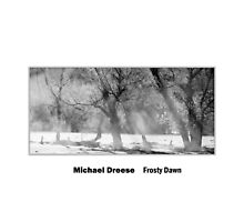 Frosty Dawn by Michael  Dreese