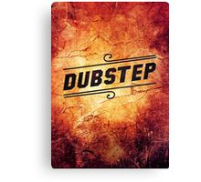 Dubstep  Canvas Print