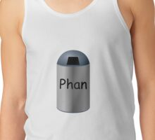 Phan Trash Tank Top