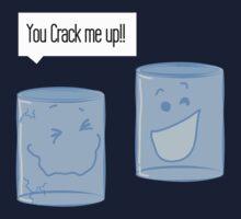 You Crack me up! Kids Tee