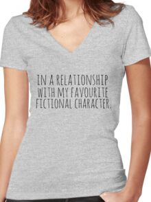 in a relationship with my favourite fictional character Women's Fitted V-Neck T-Shirt
