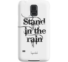 Stand in the Rain- Superchick Samsung Galaxy Case/Skin