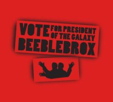 Vote Beeblebrox  by Khepera