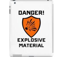Warning - Danger Explosive Material iPad Case/Skin