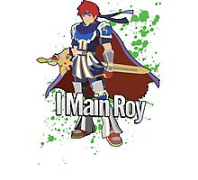 I Main Roy - Super Smash Bros. Photographic Print