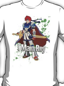 I Main Roy - Super Smash Bros. T-Shirt