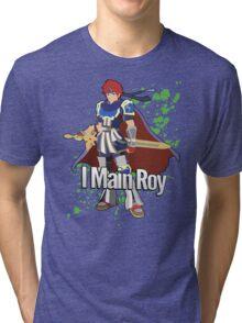 I Main Roy - Super Smash Bros. Tri-blend T-Shirt