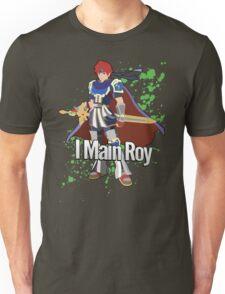 I Main Roy - Super Smash Bros. Unisex T-Shirt