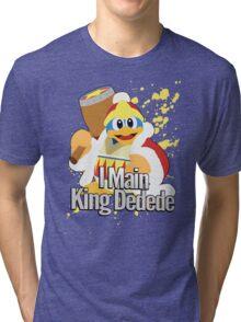 I Main King Dedede - Super Smash Bros. Tri-blend T-Shirt