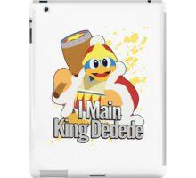 I Main King Dedede - Super Smash Bros. iPad Case/Skin
