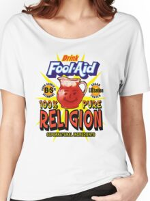 Fool-Aid: 100% Pure Religion (Light background) Women's Relaxed Fit T-Shirt