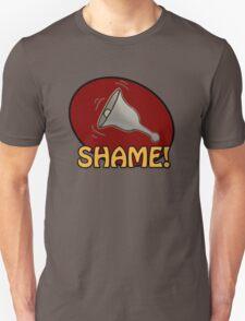 Shame! *ding-a-ling* Unisex T-Shirt