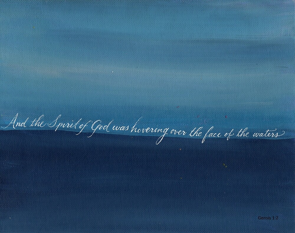 Genesis 1:2 handwritten with blue acrylic painting by Melissa Goza
