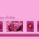 Happy Birthday - Pink flowers by Joy Watson