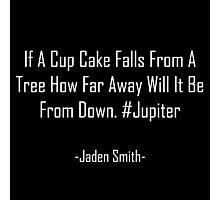 Jaden Smith - Falling Cupcakes (white text) Photographic Print