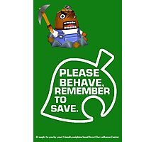 Please Behave, Remember to Save Photographic Print
