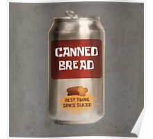 Classic Canned Bread Poster