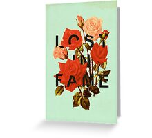 Lost In Fame Greeting Card