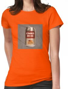 Classic Canned Bread Womens Fitted T-Shirt