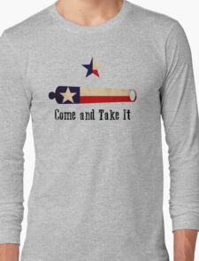Come and Take it - Texas Flag Long Sleeve T-Shirt