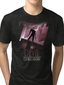 The Devil of Hell's Kitchen Tri-blend T-Shirt