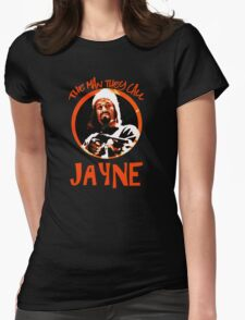 The Man They Call Jayne Womens Fitted T-Shirt