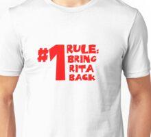 Bring Rita Back Unisex T-Shirt