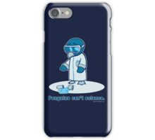Penguins can't science. iPhone Case/Skin