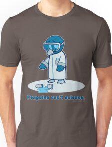 Penguins can't science. Unisex T-Shirt