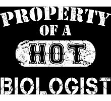Property Of A Hot Biologist - Unisex T shirt Photographic Print