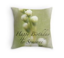 Dedication to Spring Happy Birthday Throw Pillow