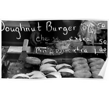 Doughnut Burger Anyone ??? ~ Part Three Poster